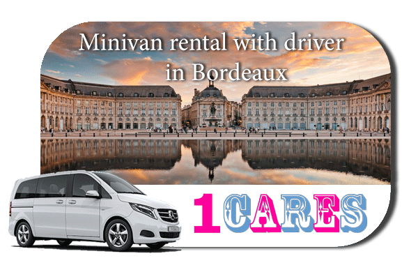 Rent a minivan with driver in Bordeaux