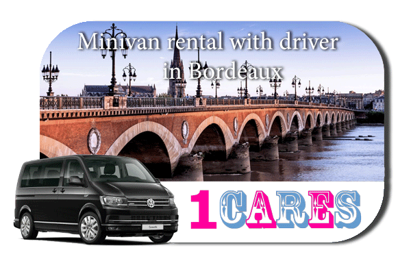 Hire a minivan with driver in Bordeaux