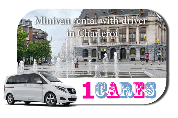Rent a minivan with driver in Charleroi