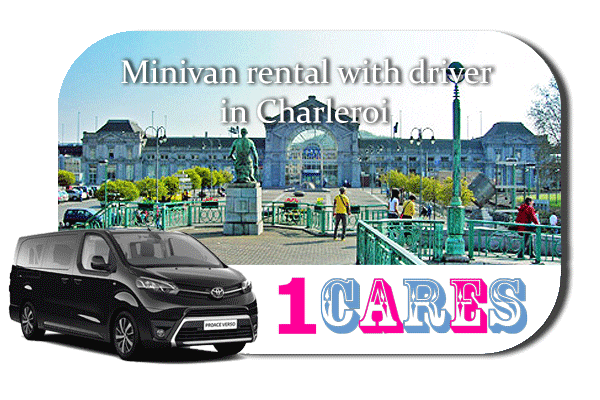 Hire a minivan with driver in Charleroi