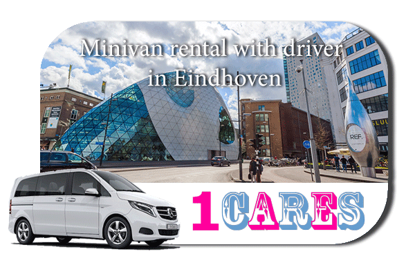 Rent a minivan with driver in Eindhoven