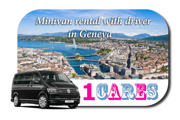 Hire a minivan with driver in Geneva