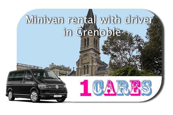 Hire a minivan with driver in Grenoble