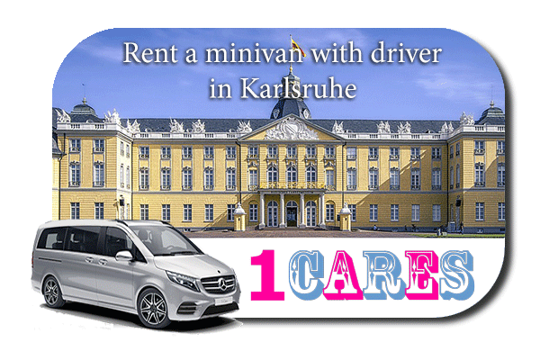 Rent a minivan with driver in Karlsruhe