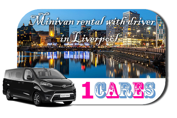 Hire a minivan with driver in Liverpool