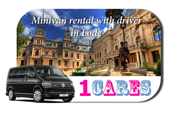 Rent a minivan with driver in Lodz