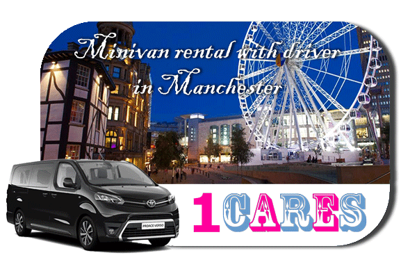 Hire a minivan with driver in Manchester