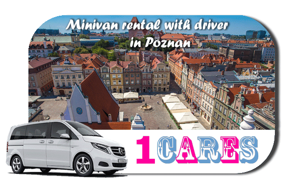 Rent a minivan with driver in Poznan