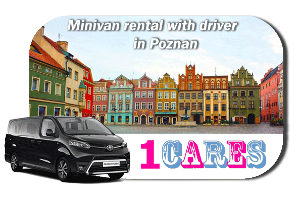 Hire a minivan with driver in Poznan