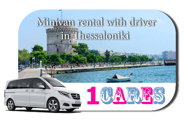 Rent a minivan with driver in Thessaloniki