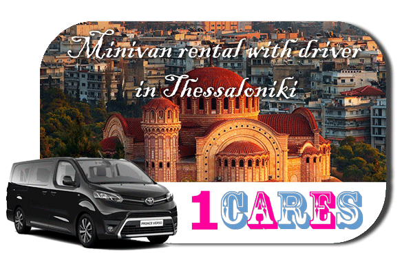 Hire a minivan with driver in Thessaloniki