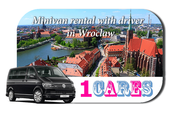 Rent a minivan with driver in Wroclaw