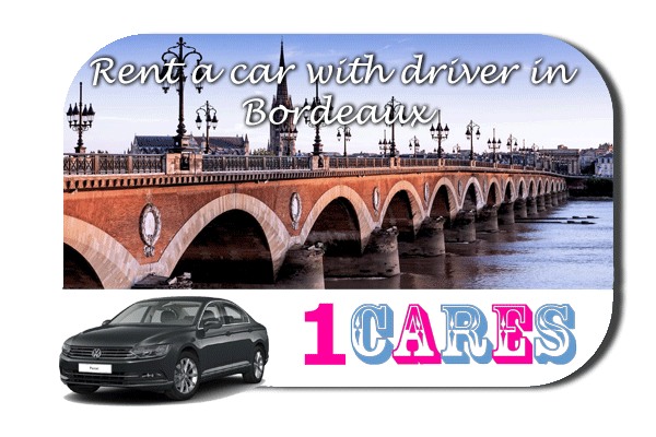 Rent a car with driver in Bordeaux
