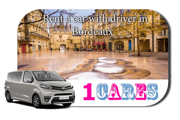 Hire a car with driver in Bordeaux