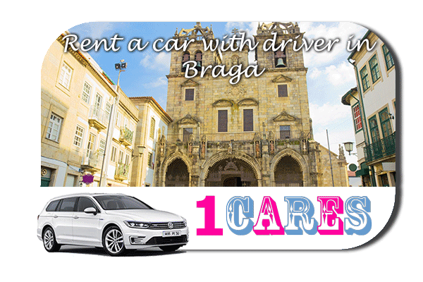 Rent a car with driver in Braga
