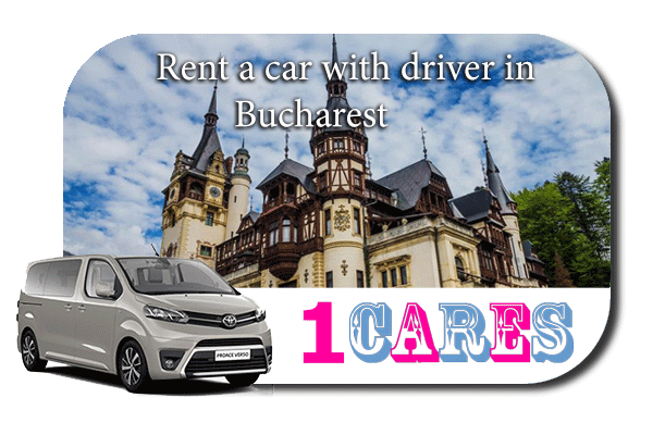 Hire a car with driver in Bucharest