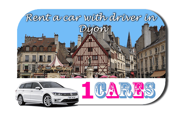 Rent a car with driver in Dijon