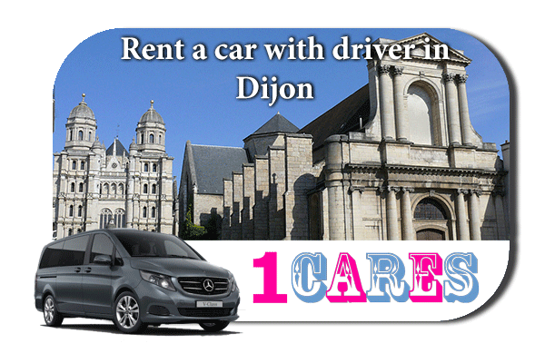 Hire a car with driver in Dijon