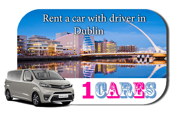 Hire a car with driver in Dublin