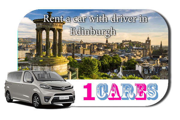 Hire a car with driver in Edinburgh