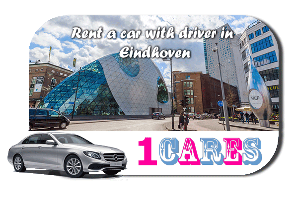 Rent a car with driver in Eindhoven
