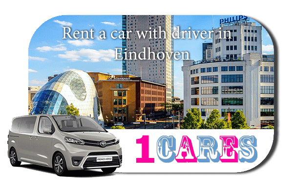 Hire a car with driver in Eindhoven