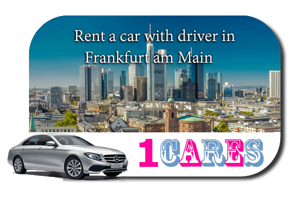 Rent a car with driver in Frankfurt