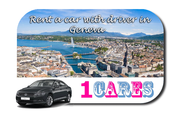 Rent a car with driver in Geneva