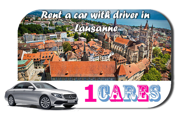 Rent a car with driver in Lausanne