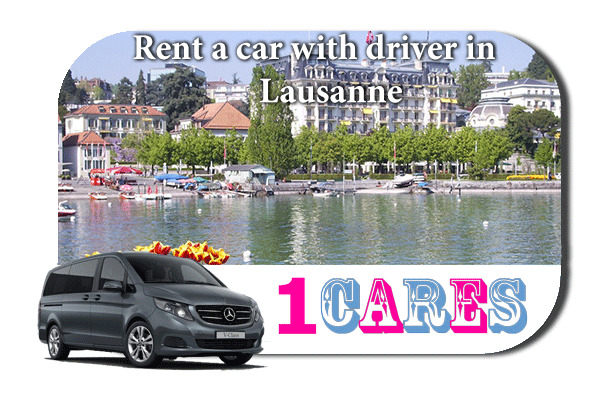 Hire a car with driver in Lausanne