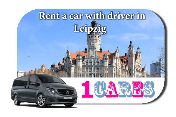 Hire a car with driver in Leipzig