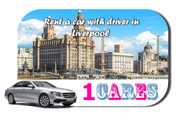 Rent a car with driver in Liverpool