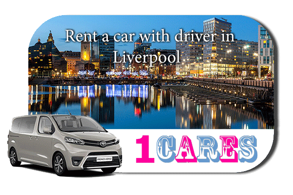 Hire a car with driver in Liverpool