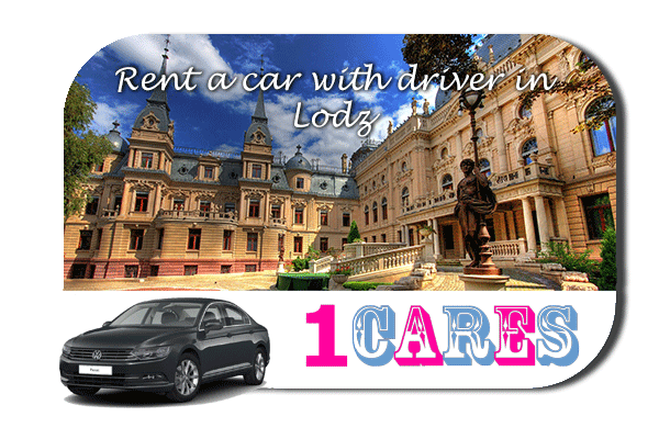 Rent a car with driver in Lodz