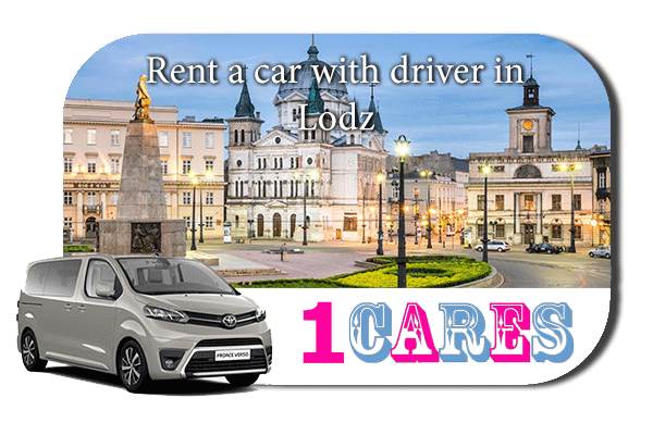 Hire a car with driver in Lodz