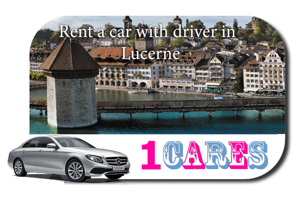 Rent a car with driver in Lucerne