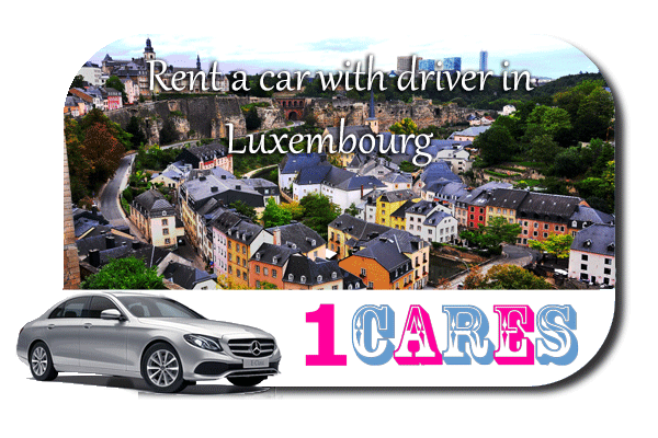 Rent a car with driver in Luxembourg
