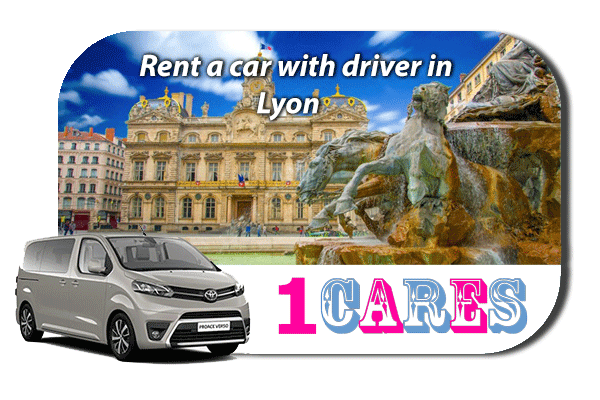 Hire a car with driver in Lyon