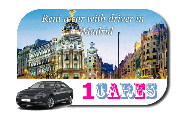 Rent a car with driver in Madrid