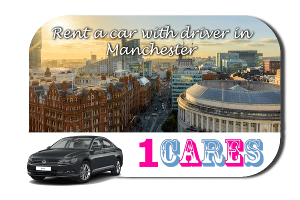 Rent a car with driver in Manchester