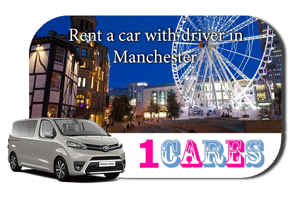 Hire a car with driver in Manchester