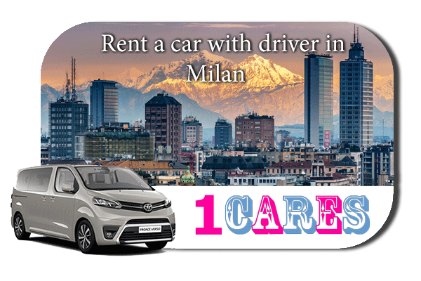 Hire a car with driver in Milan