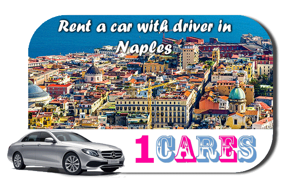 Rent a car with driver in Naples