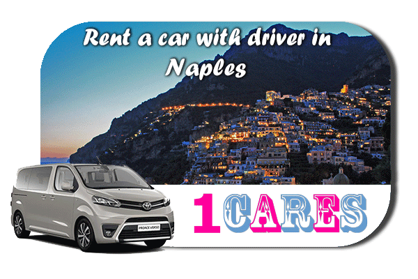 Hire a car with driver in Naples