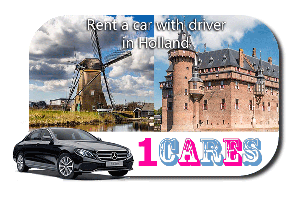 Rent a car with driver in Holland