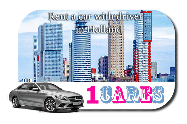 Hire a car with driver in Holland