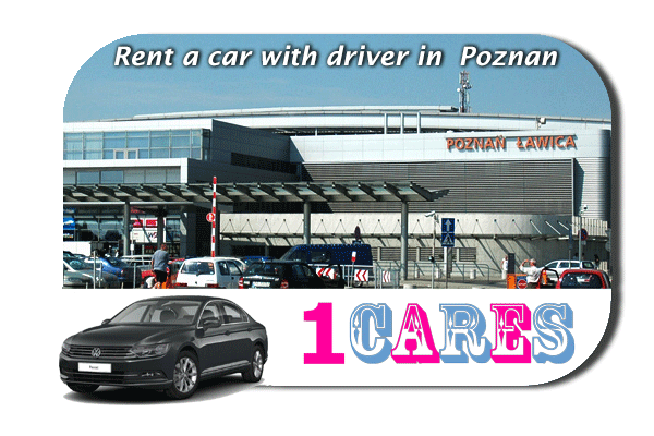 Rent a car with driver in Poznan