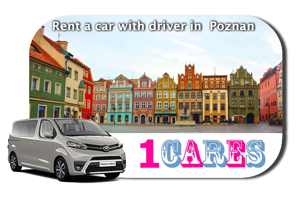 Hire a car with driver in Poznan
