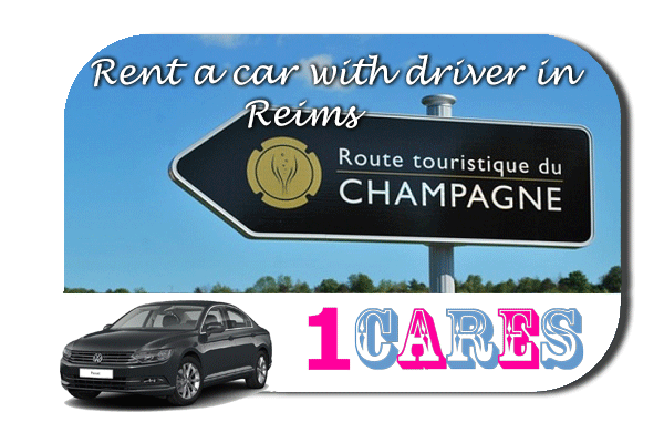 Hire a car with driver in Reims