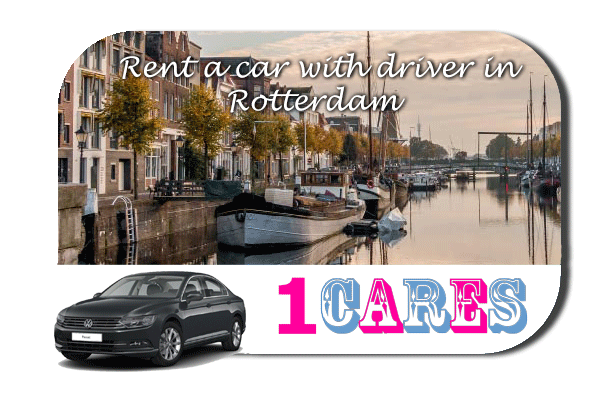 Rent a car with driver in Rotterdam